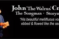Songman, Storyman - John The Walrus Crick
