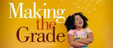 Flicks Cinema - 'Making the Grade' (PG)