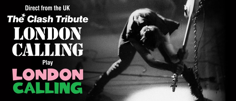 London Calling - The Clash Tribute Show