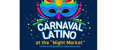 Carnaval Latino at The Night Market