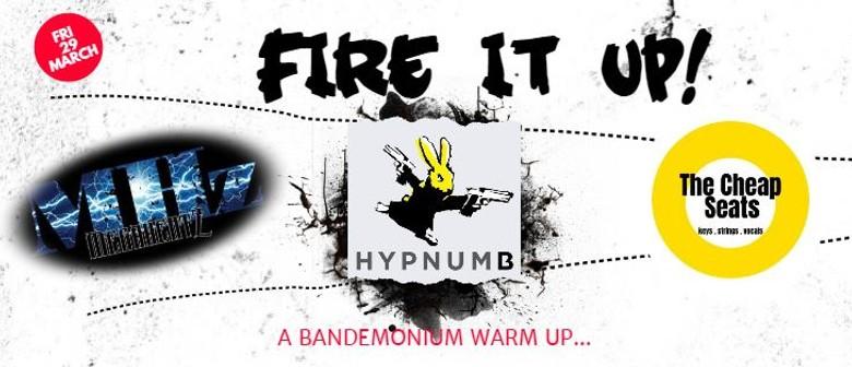 Fire It Up - A Bandemonium Event