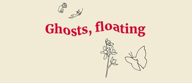 Ghosts, Floating - Briana Jamieson