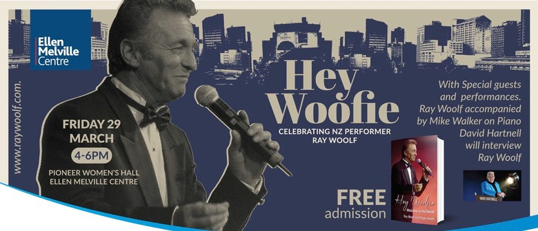 Hey Woofie - Ray Woolf & Friends Concert & Book Launch