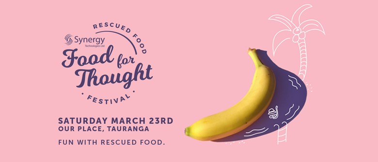 Food for Thought: Rescued Food Festival