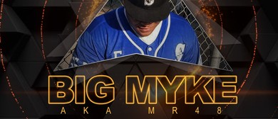 Big Myke (AKA MR48)