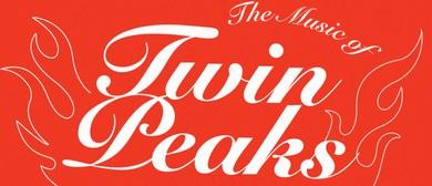 <em>The</em> Music Of Twin Peaks