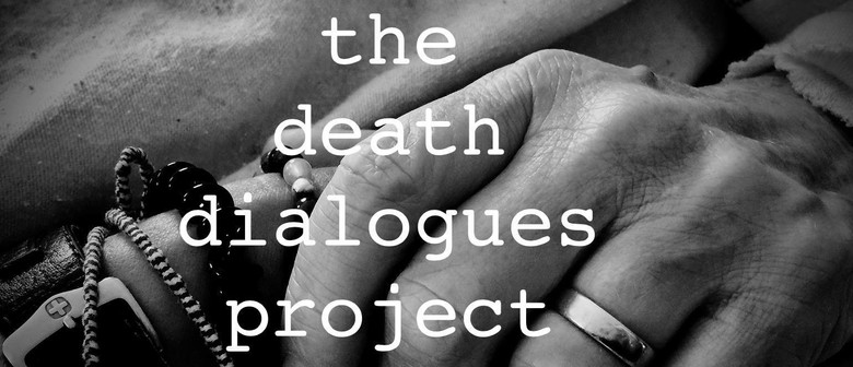 The Death Dialogues Project - An Evening of Stories