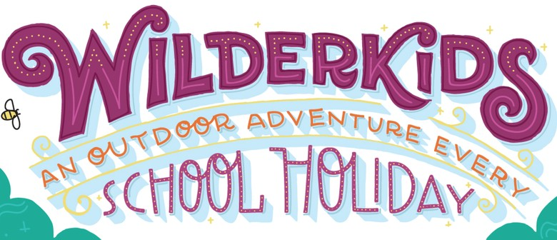 Wilderkids - Easter School Holiday Edition