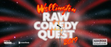 2019 Wellington Raw Comedy Quest Heats 1-4