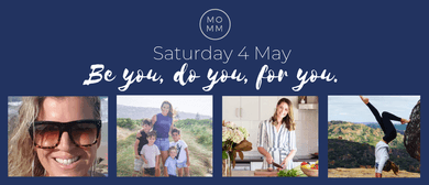 Mind Over Matter Mums - Be You, Do You, for You