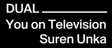 Dual, You On Television & Suren Unka