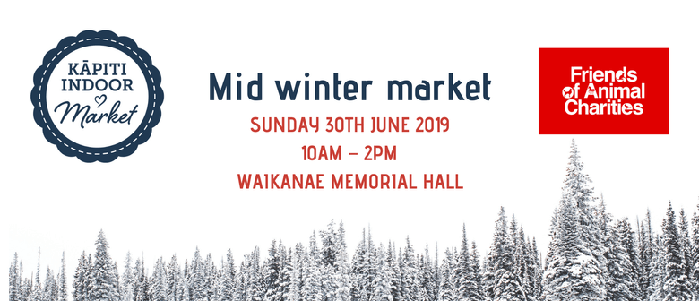 Kapiti Indoor Market – Mid-Winter 2019