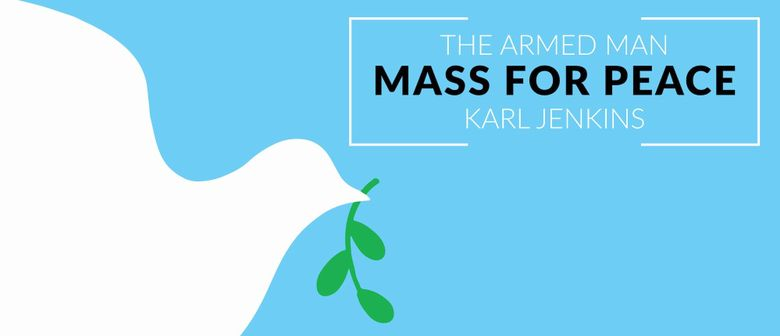 A Mass for Peace: Karl Jenkins' The Armed Man
