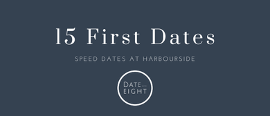 15 First Dates - Singles Speed Dates
