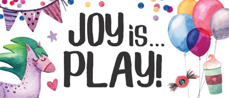 Joy is... Play