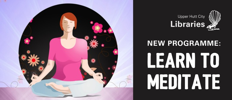 New Programme: Learn to Meditate
