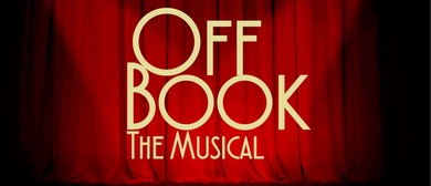 Off Book The Musical