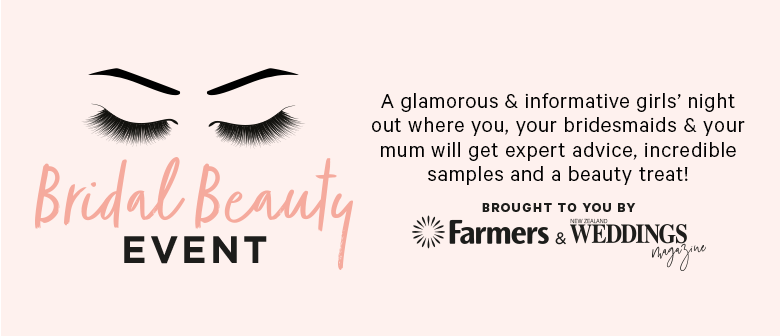 Bridal Beauty - Farmers & New Zealand Weddings Magazine