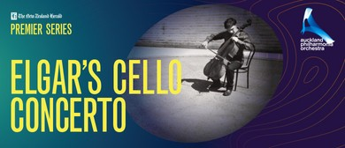 NZ Herald Premier Series: Elgar's Cello Concerto