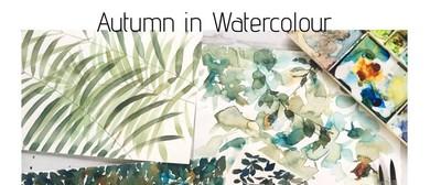 Watercolour Workshop - Autumn Expressions