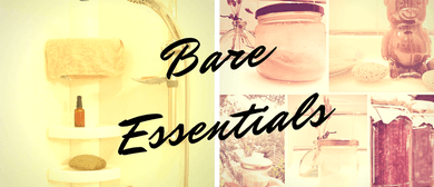 Bare Essentials: DIY Zero Waste Toiletries & Cleaners