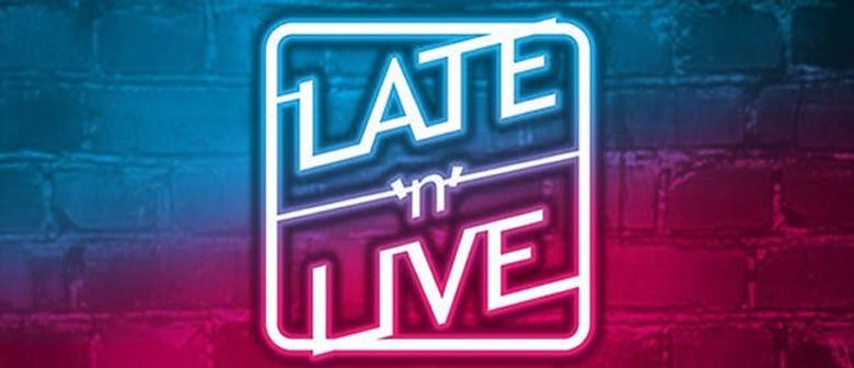 Late 'n' Live Comedy