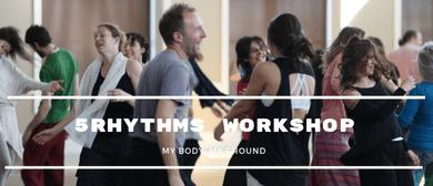 5Rhythms Workshop: My Body, My Ground