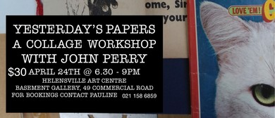 Yesterday's Papers – A Collage Workshop