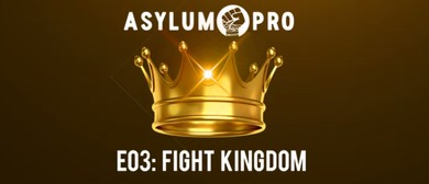 Asylum Pro – Chch Wrestling E03: Fight Kingdom