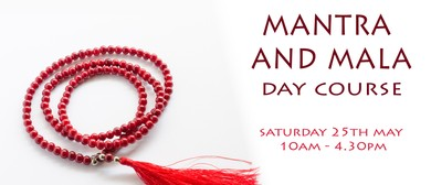 Mantra and Mala Day Course