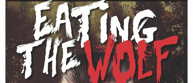 Auditions – Eating the Wolf