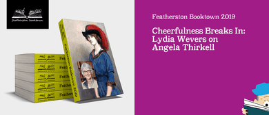 Cheerfulness Breaks In: Lydia Wevers on Angela Thirkell