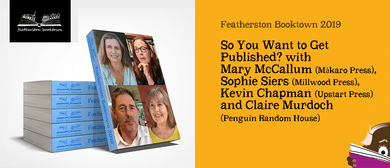 So You Want to Get Published? with Mary McCallum & more
