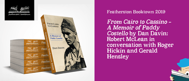 From Cairo to Cassino–A Memoir of Paddy Costello