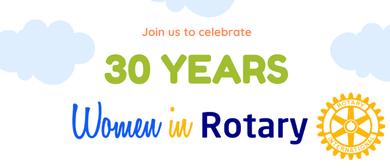 Women In Rotary 30 Years Celebration