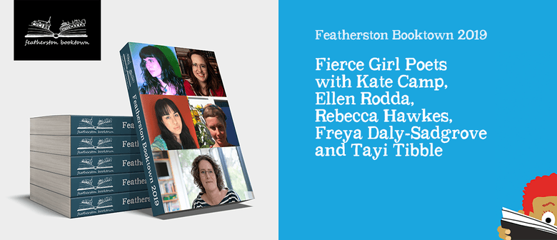 Fierce Girl Poets with Rebecca Hawkes and more