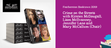 """Crime on the Streets""with Kirsten McDougall and more"