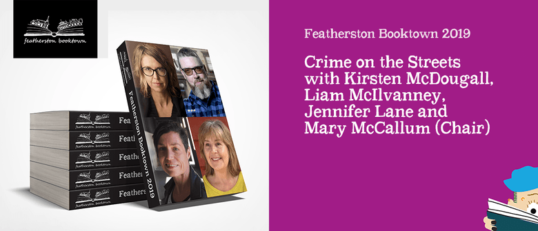 """""""Crime on the Streets""""with Kirsten McDougall and more"""