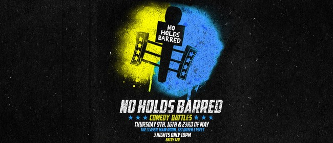 No Holds Barred Comedy Battles