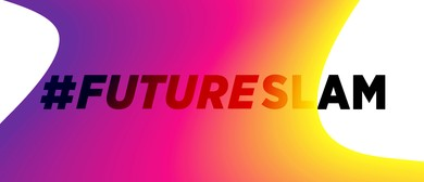 #FutureSlam: Harnessing technology to amplify Arts & Culture