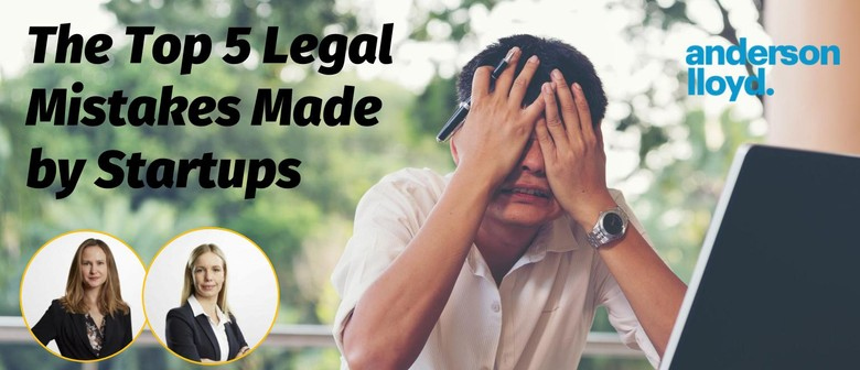 The Top 5 Legal Mistakes Made by Startups