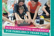 Image for event: Screenprinting Workshops for Families (7 Years Plus)