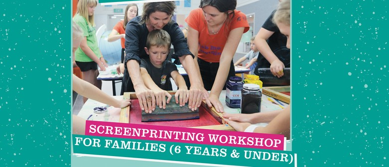 Screen-printing Workshop for Families (6 Years and Under)