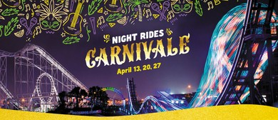 Night Rides Carnivale
