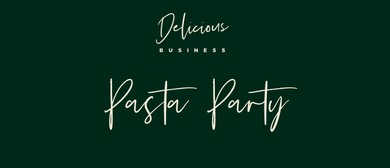 Delicious Business Pasta Party
