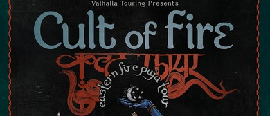 Cult Of Fire - Eastern Fire Puka Tour