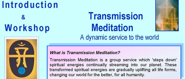 What Is Transmission >> Transmission Meditation A Meditation For The New Age