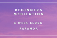 Image for event: Beginners Meditation - 4 Week Block