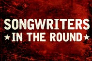 Image for event: Songwriters In the Round