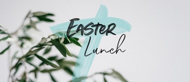 Easter Sunday | Lunch